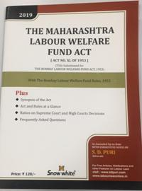 THE MAHARASHTRA LABOUR WELFARE FUND ACT