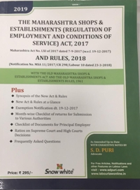 THE MAHARASHTRA SHOPS & ESTABLISHMENTS (REGULATION OF EMPLOYMENT AND CONDITIONS OF SERVICE) ACT, 2017 AND RULES, 2018