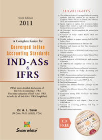 A Complete Guide for CONVERGED INDIAN ACCOUNTING STANDARDS IND-ASS & IFRS