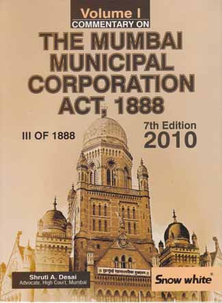 COMMENTARY ON THE MUMBAI MUNICIPAL CORPORATION ACT, 1888