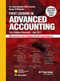 FIRST LESSONS IN ADVANCED ACCOUNTING- IPCC Gr. I I (OLD SYLLABUS)