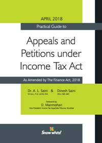 Practical Guide to APPEALS and PETITIONS under INCOME TAX ACT