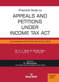Buy Practical Guide to APPEALS and PETITIONS under INCOME TAX ACT