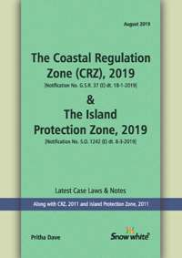 THE COASTAL REGULATION ZONE (CRZ), 2019 & THE ISLAND PROTECTION ZONE, 2019