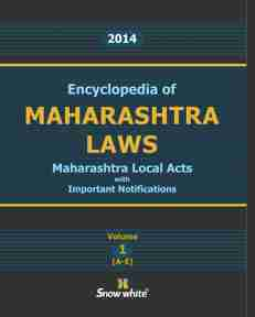 ENCYCLOPEDIA OF MAHARASHTRA LAWS-2014