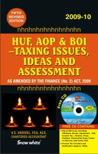 HUF, AOP & BOI - TAXING ISSUES, IDEAS AND ASSESSMENT (AS AMENDED BY FINANCE ACT, 2009)