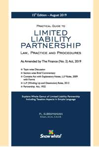PRACTICAL GUIDE TO LIMITED LIABILITY PARTNERSHIP ( LAW, PRACTICE AND PROCEDURES)