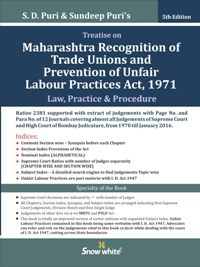 Buy TREATISE TO MAHARASHTRA RECOGNITION OF TRADE UNIONS AND PREVENTION OF UNFAIR LABOUR PRACTICES ACT, 1971 (Law, Practice & Procedure)