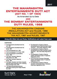 THE MAHARASHTRA ENTERTAINMENTS DUTY ACT, 1923 & THE BOMBAY ENTERTAINMENTS DUTY RULES, 1958