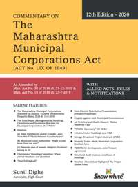 Commentary on THE MAHARASHTRA MUNICIPAL CORPORATIONS ACT ( H / B )