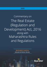 COMMENTARY ON THE REAL ESTATE ( REGULATION AND DEVELOPMENT) ACT, 2016 ALONG WITH MAHARASHTRA RULES AND REGULATIONS