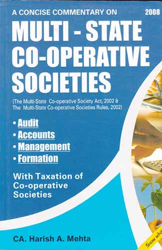 A CONCISE COMMENTARY ON MULTI-STATE CO-OPERATIVE SOCIETIES