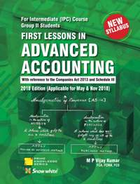 FIRST LESSONS IN ADVANCED ACCOUNTING- IPCC Gr. I I