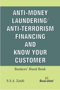 ANTI-MONEY LAUNDERING/ANTI-TERRORISM FINANCING AND KNOW YOUR CUSTOMER