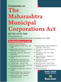 Commentary on THE MAHARASHTRA MUNICIPAL CORPORATIONS ACT