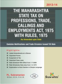 THE MAHARASHTRA STATE TAX ON PROFESSIONS, TRADE, CALLINGS AND EMPLOYMENTS ACT, 1975