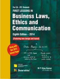FIRST LESSONS IN Business Laws, Ethics & Communication