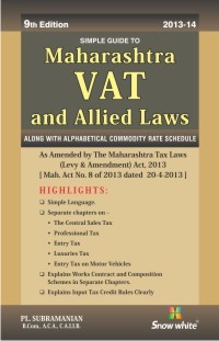 SIMPLE GUIDE TO MAHARASHTRA VAT & ALLIED LAWS